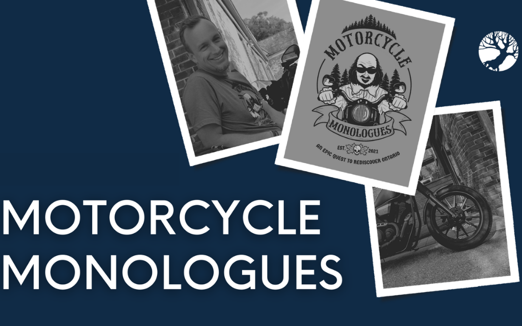 Driftwood Theatre hits the road for the first R&R RALLY – As part of the Motorcycle Monologues in Southern Ontario